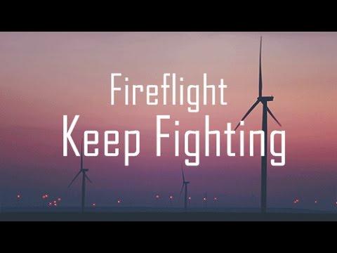 Fireflight - Keep Fighting ( Lyrics Video )