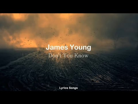 Jaymes Young - Don't You Know (Lyrics)