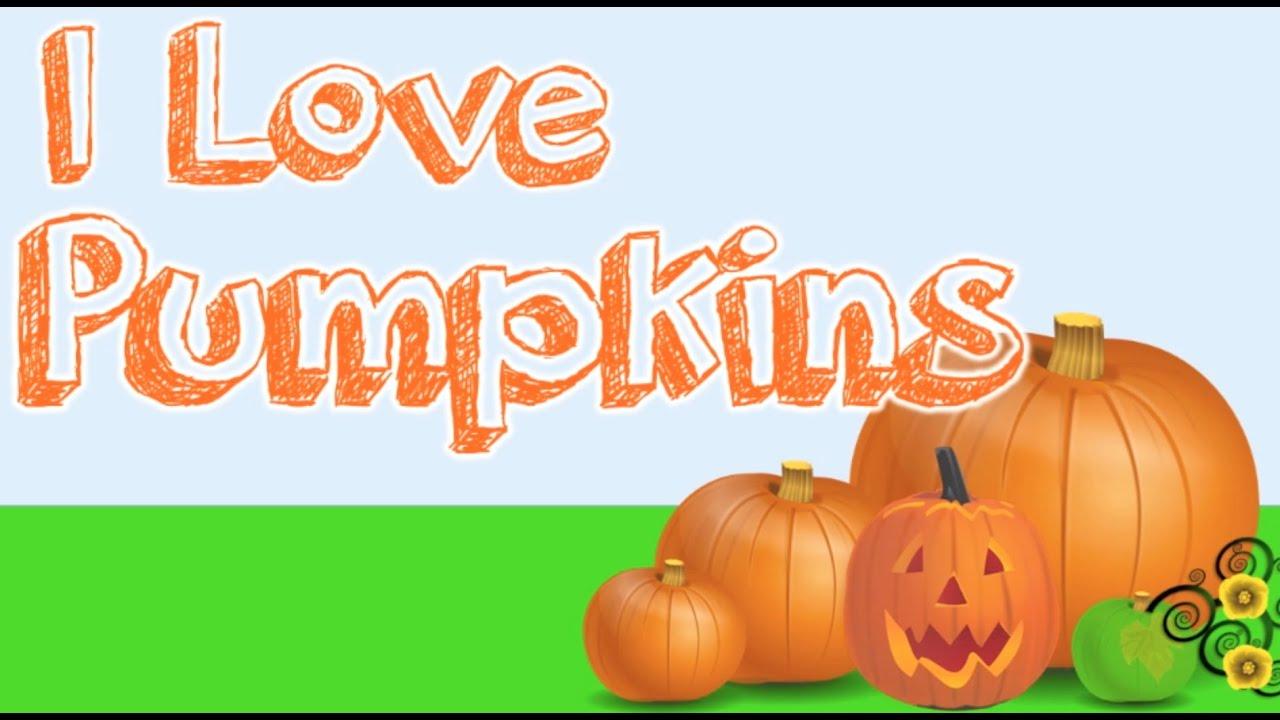 I Love Pumpkins!  (content-rich pumpkin song for kids)