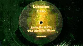 Lorraine Cato.Love On & On.David Morales Dub.
