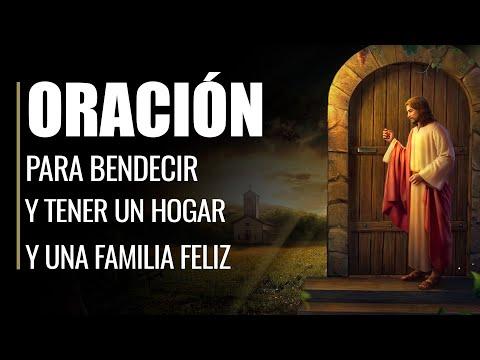 🙏 Oración para Bendecir y Tener un Hogar y una FAMILIA FELIZ 👨👩👧👦