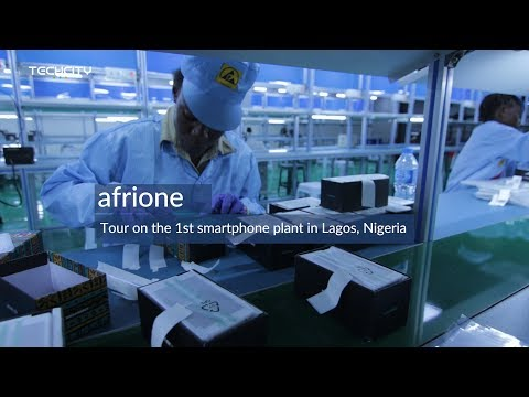 afrione: The first mobile phone plant in Lagos, Nigeria