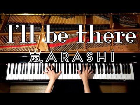 ピアノ【嵐 新曲ーI`ll be there】月9ドラマ「貴族探偵」主題歌/CANACANA