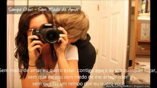 Sampa Crew - Sem Medo de Amar (Com Letra) '2013'