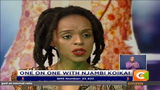 One on One with Njambi Koikai  #CitizenWeekend