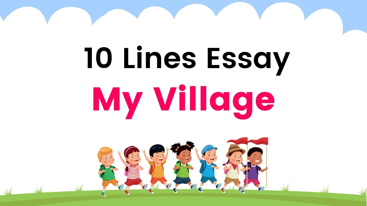 Download 10 Lines on My Village in English | My Village Short Paragraph