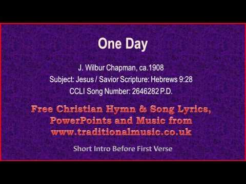 One Day - Hymn Lyrics & Music