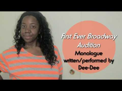 First Ever Broadway Audition (Monologue)