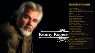 Kenny Rogers Greatest Hits Full album   The Best Of Kenny Rogers Nonstop Songs