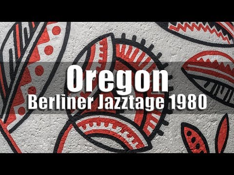Oregon (Towner, Walcott, McCandless, Moore) - Berliner Jazztage 1980 [radio broadcast]