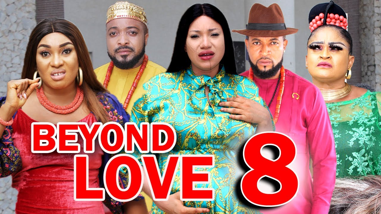 Download BEYOND LOVE (SEASON 8) -  New Hit Movie 2021 Latest Nigerian Nollywood Movie