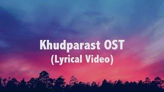 Shani Arshad - Khudparast (OST) (Lyrical Video)
