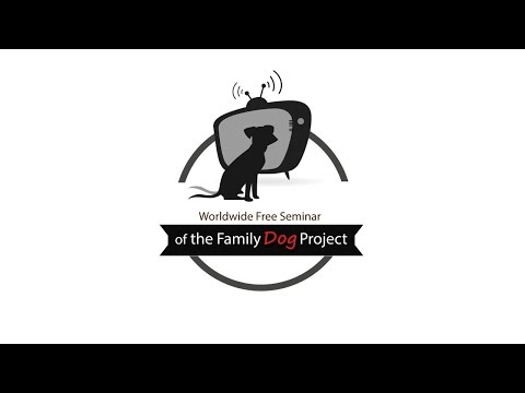 2nd World Wide Free Seminar of the Family Dog Project