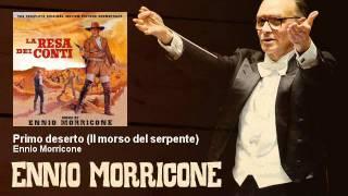 Ennio Morricone - Primo deserto (Il morso del serpente) - La Resa Dei Conti (1966)