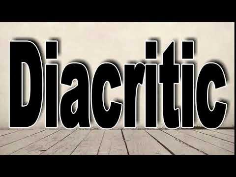 How to Pronounce Diacritic