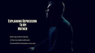 Explaining Depression to my Mother (Short Film)