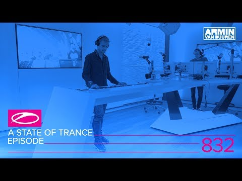 A State Of Trance Episode 832 (#ASOT832)