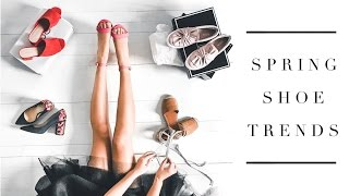 Spring Shoe Trends & Styles 2017