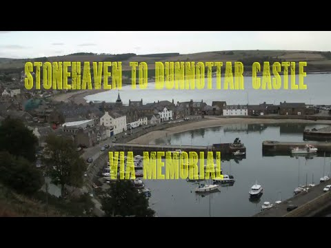 WALK Stonehaven to Dunnottar Castle  via war memorial .