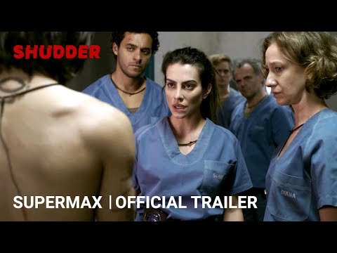 SUPERMAX - Official Trailer [HD]   A Shudder Exclusive Series