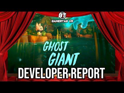 Ghost Giant Interview | GT VR Developer Report