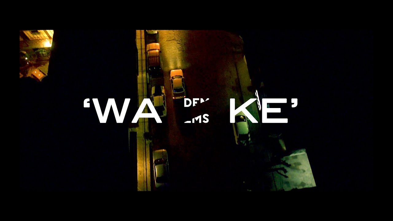 Dems - 'Wake' (Official Video)