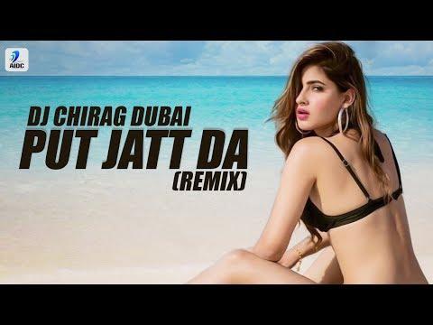 Putt Jatt Da (Remix) | DJ Chirag Dubai | Diljit Dosanjh | Desi Nation Vol.2