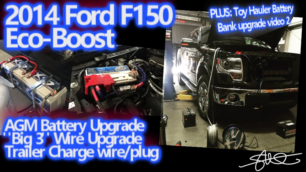 2014 Ford F150 Ecoboost Agm Battery Big 3 Wire Upgrade Toy Custom Road King Wiring Harness Hauler Trailer Power Update Video 2