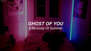 5 Seconds Of Summer // Ghost Of You ; lyrics - español