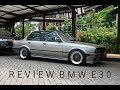 Review BMW E30 Part 1