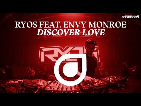 Ryos feat. Envy Monroe - Discover Love [OUT NOW]