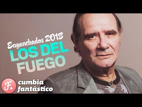 Los Del Fuego 2018 Enganchados Grandes Exitos