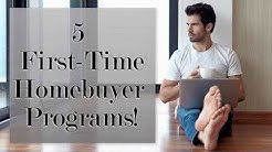 5 First-Time Homebuyer Programs!