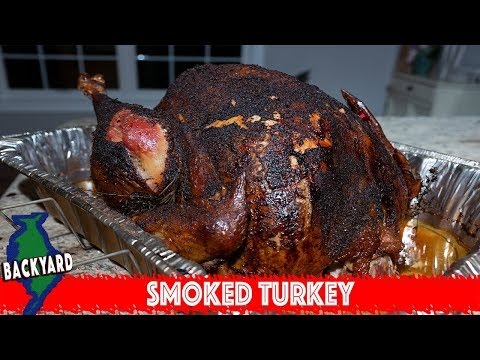 How To Smoke A Juicy And Tender Whole Turkey