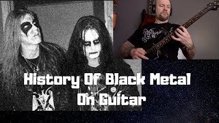 The History Of Black Metal In 38 Guitar Riffs