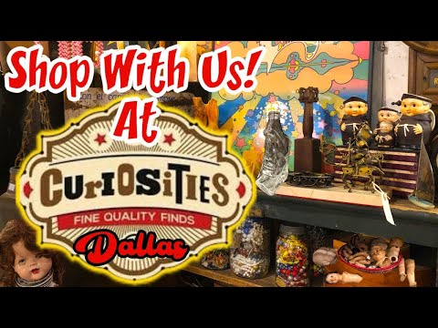 Curiosities Dallas! Shop with Us for Antiques, Oddities and Vintage!