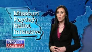 ★ Missouri Payday Loan Ballot Initiative   Finance in America Special Report
