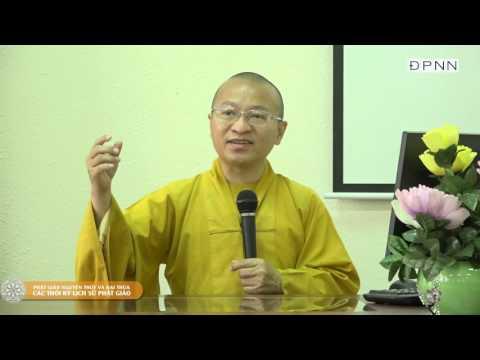 Phật giáo Nguyên thủy và Đại thừa - Các thời kỳ lịch sử Phật giáo