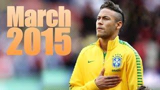 Neymar Jr ● March 2015   Skills & Goals   HD