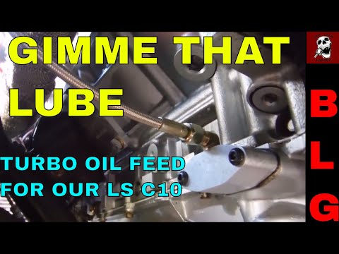 LS TURBO OIL FEED LINE AND MAKING TURBO TO INTERCOOLER ADAPTER  (TURBO LSX C10 UPDATE)