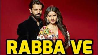 Rabba Ve Song - Iss Pyaar Ko Kya Naam Doon 3 - Star Plus