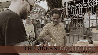 The Ocean – India 2019 – Part 2