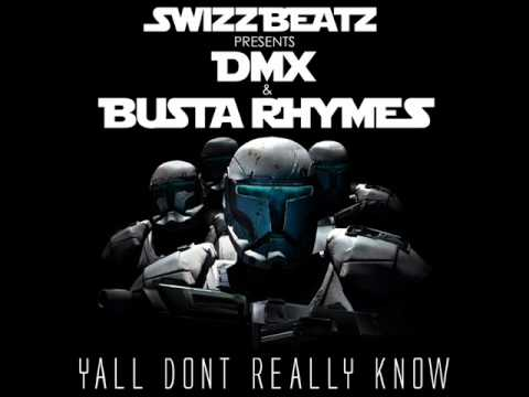 Swizz Beatz -- Y'all Don't Really Know feat  DMX & Busta Rhymes (New/November/2010/Download)
