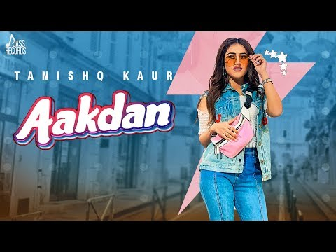 aakdan-|-(full-hd)-|-tanishq-kaur-|-archie-|-new-punjabi-songs-2019-|-jass-records