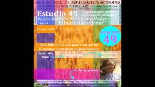 Estudio 49 basado en el Sermón 51 de Juan Wesley