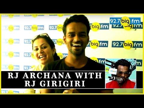 RJ Archana with RJ GiriGiri | Big FM Tamil