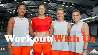 Osaka, Muguruza, Halep, and Kerber Workout Together for Adidas During Australian Open