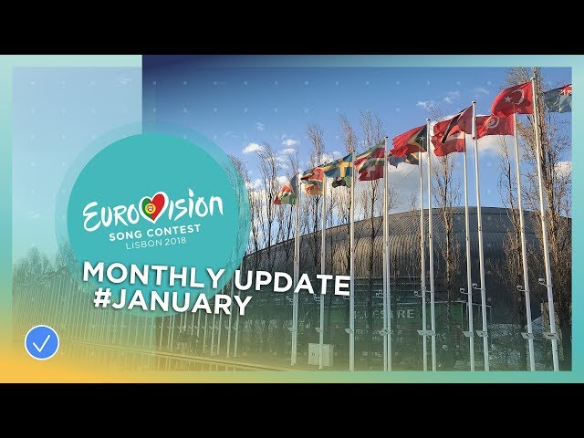Eurovision Song Contest - Monthly Update - January 2018