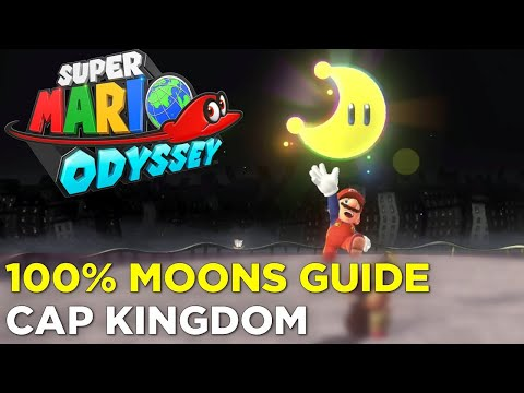 Super Mario Odyssey - Cap Kingdom Moon Locations - 100% guide