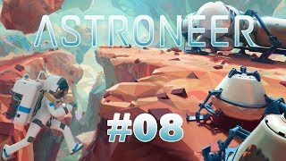 ASTRONEER #08 - FR - Gameplay by Néo 2.0